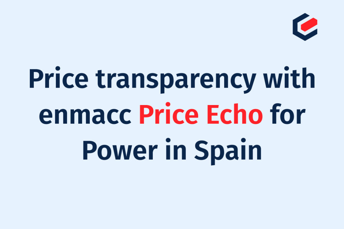 Price transparency with enmacc Price Echo for Power in Spain