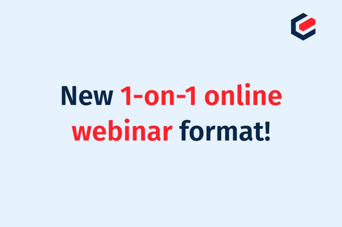 Neues 1-on-1 Online-Webinar-Format!