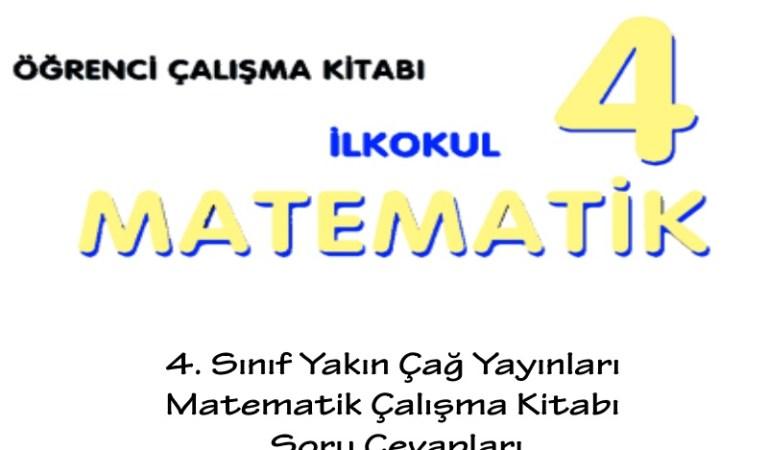 4. Sınıf Yakın Çağ Yayınları Matematik Çalışma Kitabı Soru Cevapları Sayfa 47