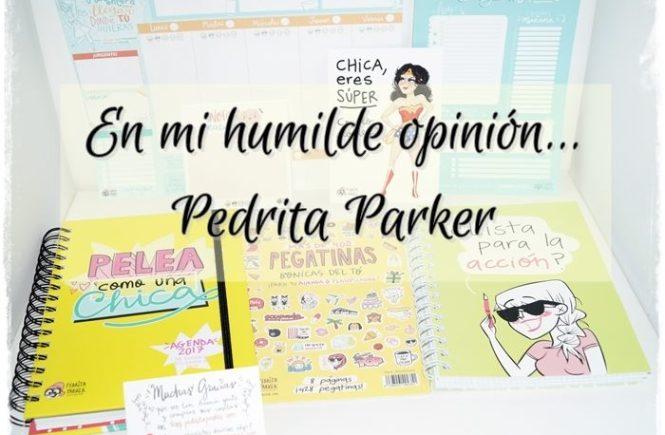 Pedrita Parker, Nueva Agenda Anual 2017 y Super Pack de Papelería