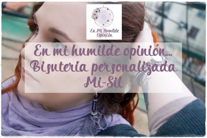 Bisutería Personalizada, Mi-Sil, piezas únicas y exclusivas