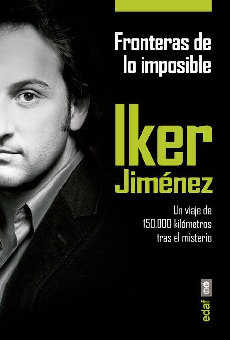 5 libros de Iker Jiménez que no te puedes perder (y alguno más) | En ...