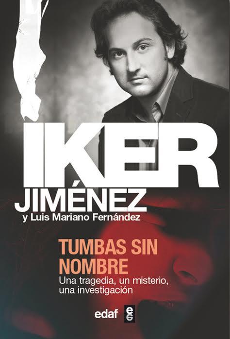 Tumbas sin nombre - Iker Jiménez