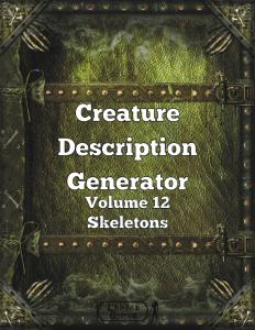 Creature Description Generator Volume 12 - Skeletons