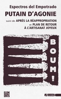 Jean Pierre Levaray, Putain d'usine suivi de Après la catastrophe et de Plan social, Agone, 2005
