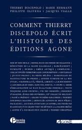De Cock, Madeline, Offenstadt, Wahnich, Comment Nicolas Sarkozy écrit l'histoire de France, Agone, 2008