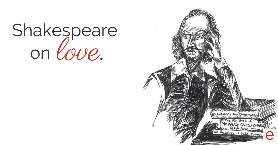 The eNotes Blog: Shakespeare on Love: A Love for Modern Times?