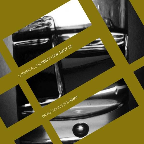 EP // Dont Look Back – L. Allan, D. Schneider