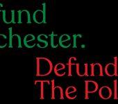 Refund Rochester. Defund The Police. FTP ROC.
