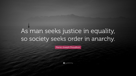 proudhon-quote-as-man-seeks-justice-in-equality-so