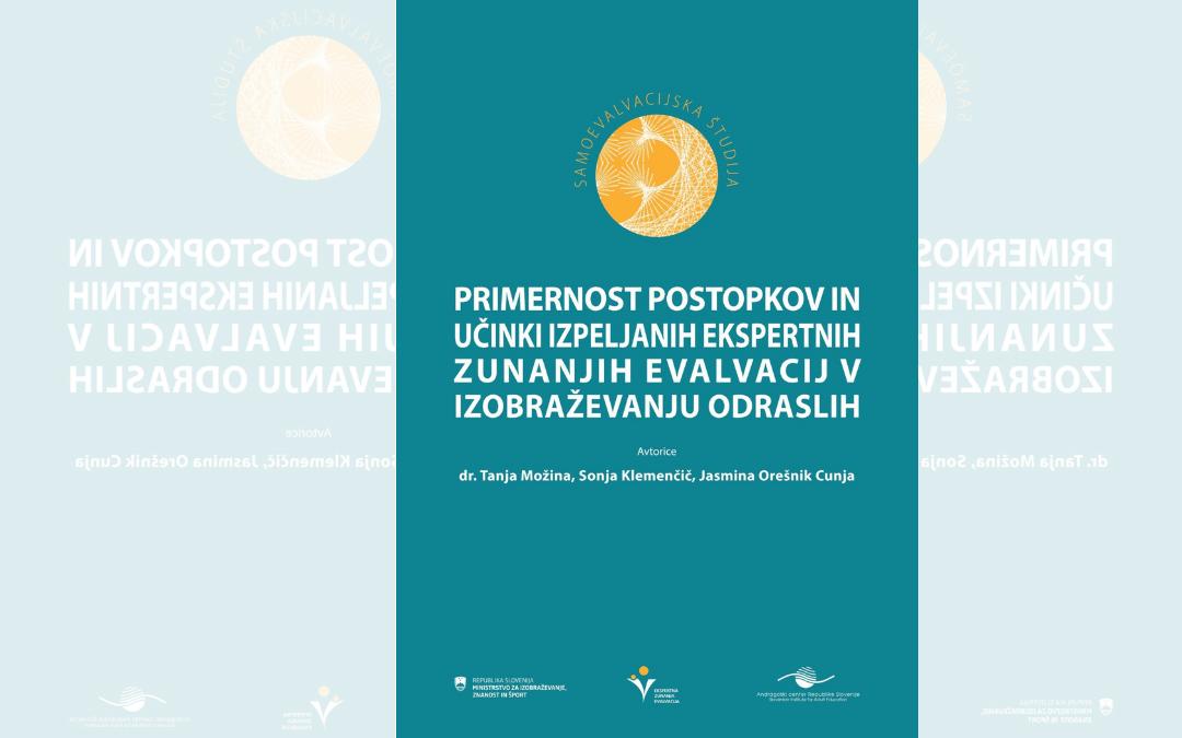 Objava samoevalvacijske študije ACS o primernosti postopkov in učinkih ekspertnih zunanjih evalvacij v izobraževanju odraslih