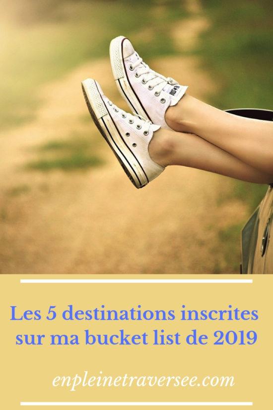 destinations bucket list 2019 voyage tourisme vacances conseils coaching