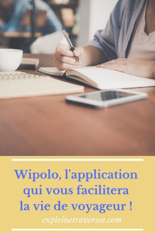 wipolo voyage tourisme vacances application téléphone organisation développement personnel peur internet
