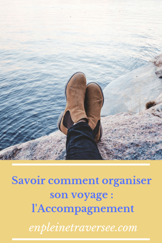 organiser voyage accompagnement
