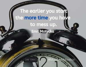 The earlier you start, the more time you have to mess up. More Monday Motivation on Facebook.