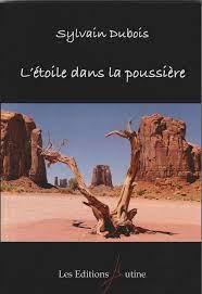 L'étoile dans la poussière – Sylvain Dubois