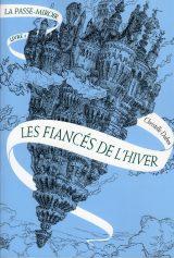 la-passe-miroir-livre-1-les-fiances-de-l-hiver-282811