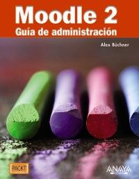Moodle 2 - Guía de administración