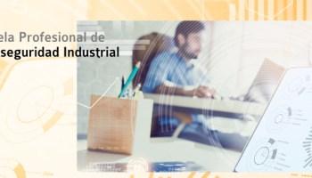 Escuela Profesional de Ciberseguridad Industrial