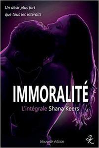 Immoralité de Shana Keers