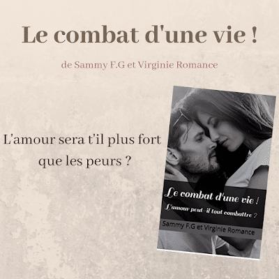 Le combat d'une vie de Sammy F.G et Virginie Romance
