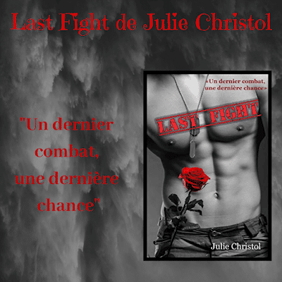 Last Fight de Julie Christol