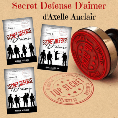 Secret Defense D'aimer d'Axelle Aulair