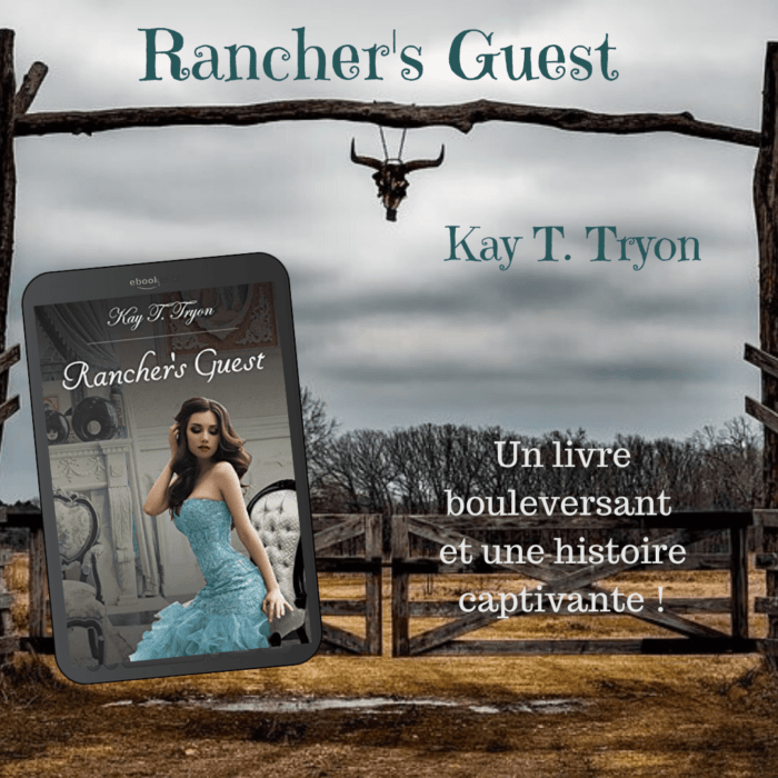 Rancher's Guest (Kay T. Tryon)