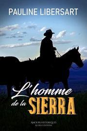 L'homme de la Sierra de Pauline Libersart