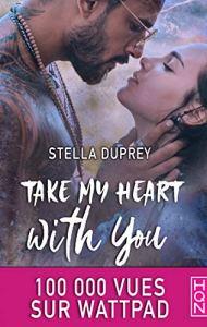 Take My Heart With You de Stella Duprey