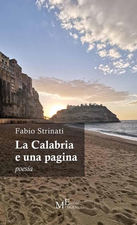 La Calabria, la poesia, e… Fabio Strinati, poeta