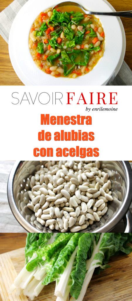 Menestra de alubias con acelgas - SAVOIR FAIRE by enrilemoine