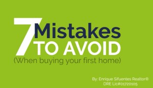 7 mistakes to avoid when buying a home - enriquehomes