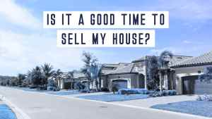 is it good time to sell-enriquehomes