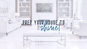 prep your home to shine- enriquehomes