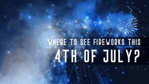 where to see fireworks-enriquehomes