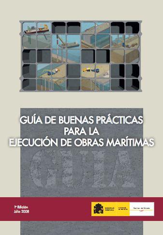 Guía de Buenas Prácticas para la Ejecución de Obras Marítimas