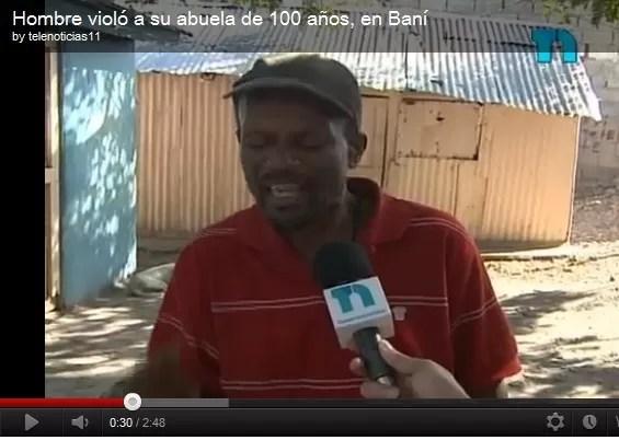Hombre viola su abuela de 100 años  en Baní