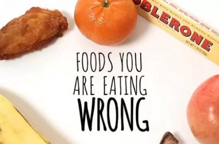 Seis alimentos que has estado 'comiendo mal' toda tu vida (Video)
