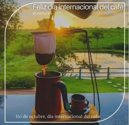 ¡Hoy es el Día Internacional del Café! ¿Ya tomaste?
