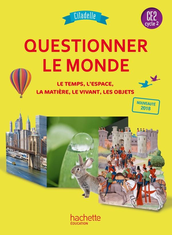 Cycle 2 Questionner Le Monde : cycle, questionner, monde, Questionner, Monde, Collection, Citadelle, Livre, élève, Grand, Format, Integra, Hachette, Éducation, Enseignants