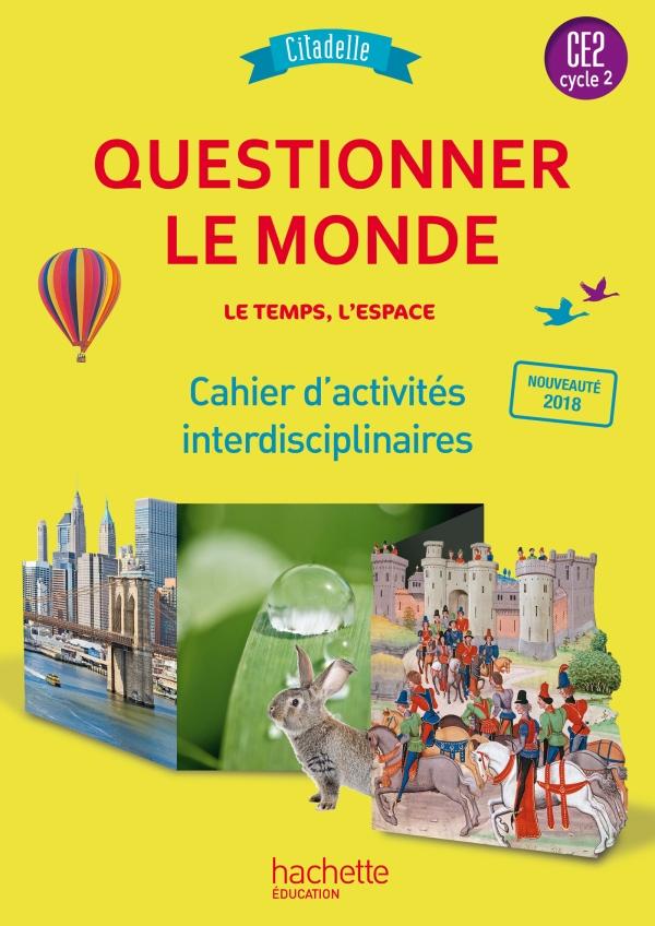 Questionner Le Temps Ce1 Ce2 : questionner, temps, Questionner, L'espace, Temps, Collection, Citadelle, Cahier, élève, Grand, Format, Broché, Hachette, Éducation, Enseignants