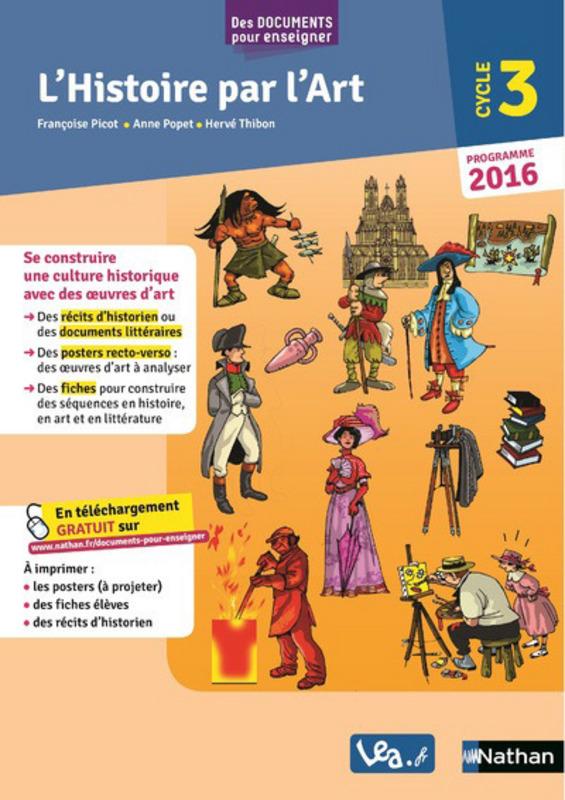 Histoire De L Art Cycle 3 : histoire, cycle, L'Histoire, L'Art, Cycle, Livre, Pédagogie, 9782091243313, Éditions, Nathan