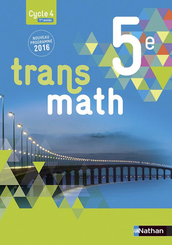 Le Livre Scolaire 5e Maths : livre, scolaire, maths, Transmath, Livre, L'élève, 9782091719146, Éditions, Nathan