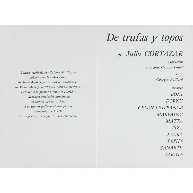 Ouvrage collectif De Trufas y Topos, 1985 (10 gravures d'artistes : Boni, Celan-Lestrange, Dorny, Marfaing, Matta, Piza, Saura, Tapies, Zañartu, Zaraté, le poème De trufas y topos de Cortazar et sa traduction en français par Françoise Campo-Timal).