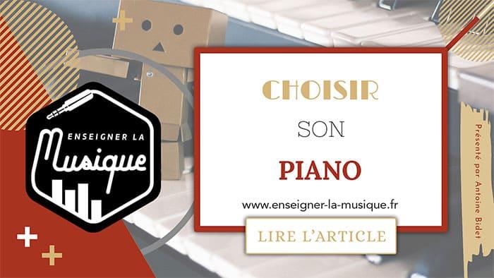 Choisir Son Piano - Enseigner La Musique