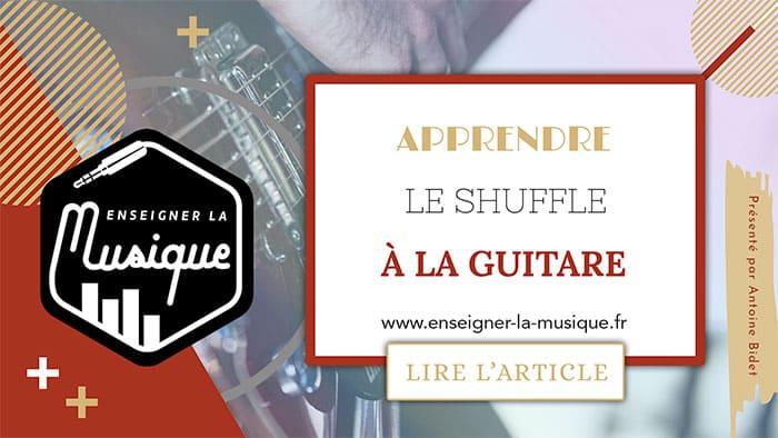 Apprendre Le Shuffle - Enseigner La Musique