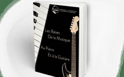 GUIDE : LES BASES DE LA MUSIQUE AU PIANO ET À LA GUITARE