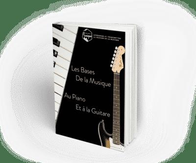 🌟 BONUS 🌟 : Les Bases De La Musique Au Piano Et À La Guitare
