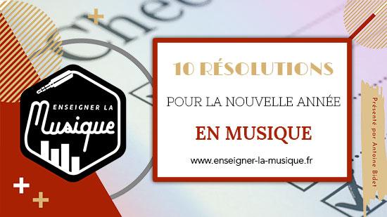 10 Résolutions Pour La Nouvelle Année En Musique 🌟
